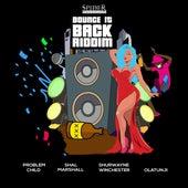 Bounce It Back Riddim de DJ Spider