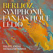 Berlioz: Symphonie fantastique & Lélio von Wiener Symphoniker