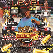 Street Credit 2 The Mixtape - Disorderly Conduct (Hosted By Big Jay & T-Mck) by Level