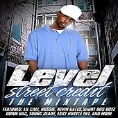 Street Credit 1 The Mixtape by Level