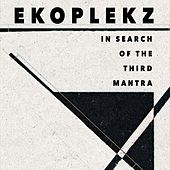 In Search of the Third Mantra by Ekoplekz