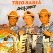 Maria Grande de Trio Sabiá