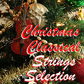 Christmas Classical Strings Selection de Various Artists