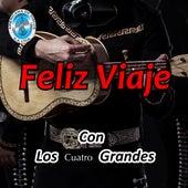 Feliz Viaje Con los Cuatro Grandes by Various Artists