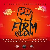 Firm Riddim by Various Artists