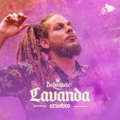 Lavanda (Acústico) by Dada Yute