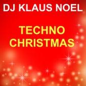 Techno Christmas von Dj Klaus Noel