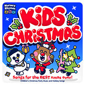 Kids Christmas - Songs for the Best Xmas Ever! - Children's Christmas Party Music and Holiday Songs de Nursery Rhymes ABC
