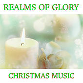 Realms Of Glory Christmas Music de Various Artists