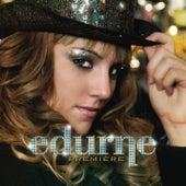 Première von Edurne