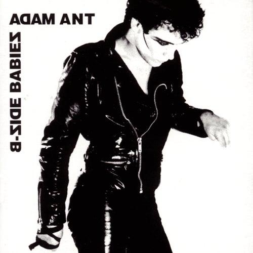 B-Side Babies by Adam Ant