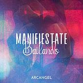 Manifiestate Bailando de Arcangel
