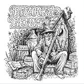 Hilltop Blues by Bazooka Benny