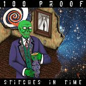 Stitches in Time de 100 Proof (Aged In Soul)