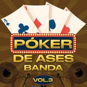 Póker De Ases Banda Vol.3 de Various Artists