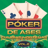 Póker De Ases Cumbias Norteñas Vol. 2 de Various Artists
