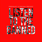Listen to the Banned von Various Artists