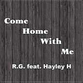 Come Home with Me von R G