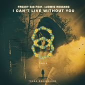 I Can't Live Without You de Freaky DJ's