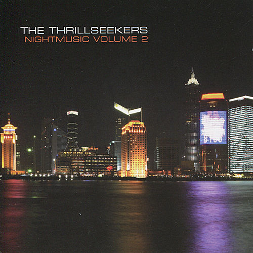 The Thrillseekers: Nightmusic Volume 2 by Various Artists