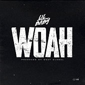Woah by Lil Baby