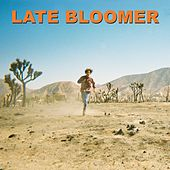 Late Bloomer by Wes Period