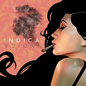 Indica by Shwayze