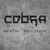 Mental Affection de Cobra
