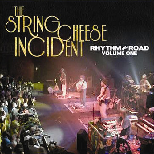 Rhythm of the Road: Volume One, Incident in Atlanta -11.17.00 by The String Cheese Incident