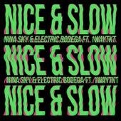 Nice & Slow by Nina Sky