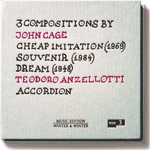 John Cage: Cheap Imitation, Souvenir & Dream by Teodoro Anzellotti