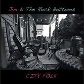 City Folk by Jim