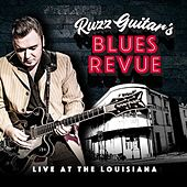 Live at the Louisiana by Ruzz Guitar's Blues Revue