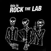 This Is Rock the Lab de Rock the Lab