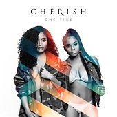 One Time by Cherish