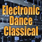 Electronic Dance Classical by eto