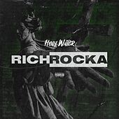 Holy Water von Rich Rocka