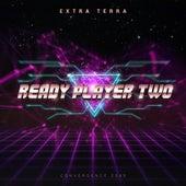 Ready Player Two de Extra Terra