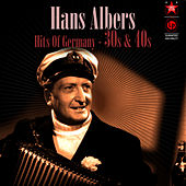 Hits of Germany '30s & '40s by Hans Albers