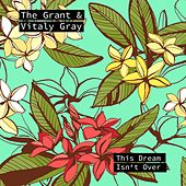 This Dream Isn't Over by Grant