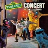 Sesame Street: Sesame Street Concert On Stage Live by Sesame Street