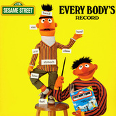 Sesame Street: Every Body's Record by Sesame Street