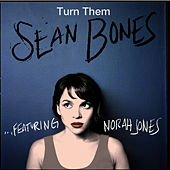 Turn Them (feat. Norah Jones) by Norah Jones