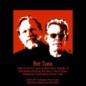 1999-07-04 Nashville, TN & 2005-03-14 Paris, France by Hot Tuna