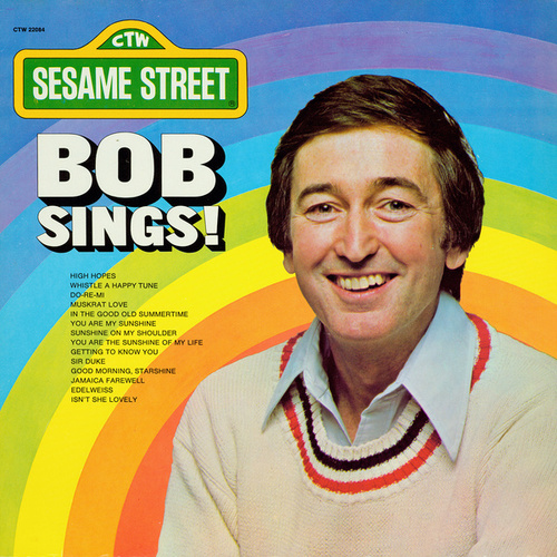 Sesame Street: Bob Sings! by Bob McGrath