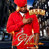 The Gift by Reek Da Villian