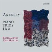 Arensky: Piano Trios Nos. 1 & 2 by Moscow Rachmaninov Trio