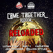 Come Together Riddim Reloaded von Various Artists