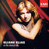 Eliane Elias - On The Classical Side de Eliane Elias