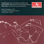 Jongen, J.: Suite for Viola and Orchestra / Francaix, J.: Rhapsodie / Serly, T.: Viola Concerto by Various Artists